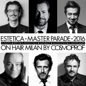 Estetica Master Parade in Milan