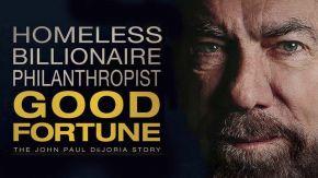 Good Fortune! Inspiring Life Story of John Paul DeJoria hits the Big Screen!