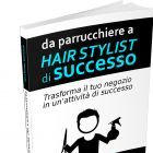 Da parrucchiere a Hairstylist di Successo